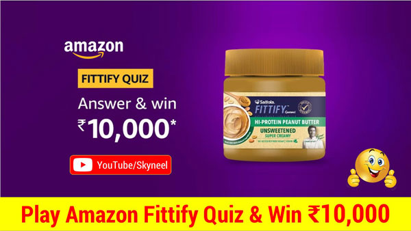 Amazon Fittify Quiz Answers - ₹10,000 Amazon Pay Balance