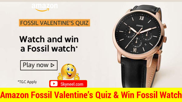 Amazon Fossil Valentines Quiz Answer देकर जीतें Fossil Watch (6 विजेता)