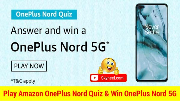 Amazon OnePlus Nord 5G Quiz Answers