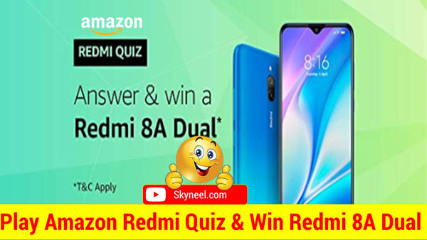 Amazon Redmi Quiz Answers – Win Redmi 8A Dual (16 Winners)