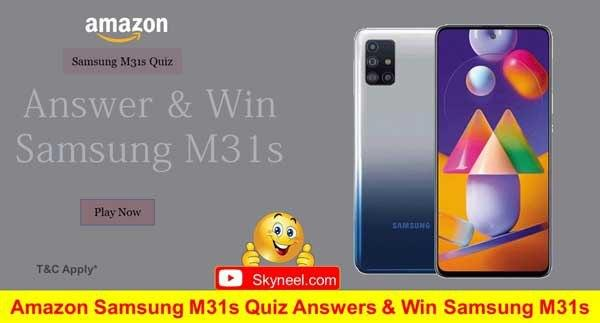 Amazon Samsung M31s Quiz Answers