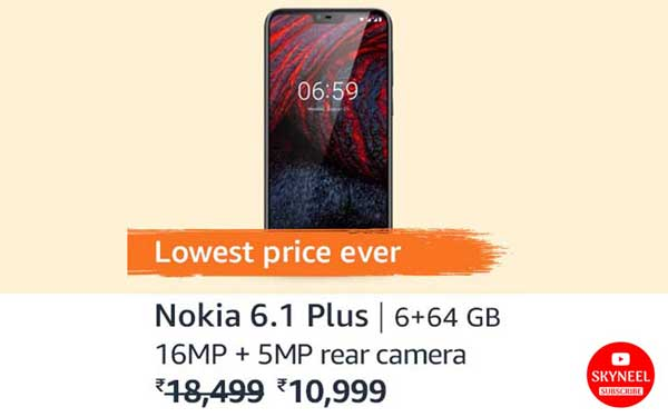 big discount on Nokia 6.1 Plus