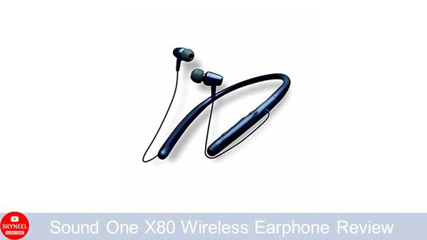 Sound One X80 Wireless Earphone Review